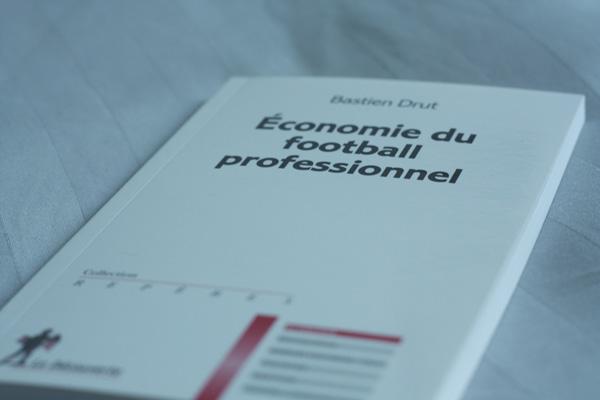 """Gagnez 5 exemplaires de """"L'économie du football professionnel"""" de Bastien Drut"""