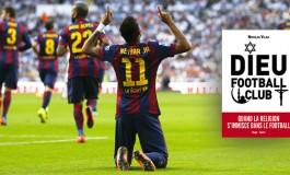 """""""Dieu Football Club"""" : la religion, les joueurs ne s'en foutent pas"""