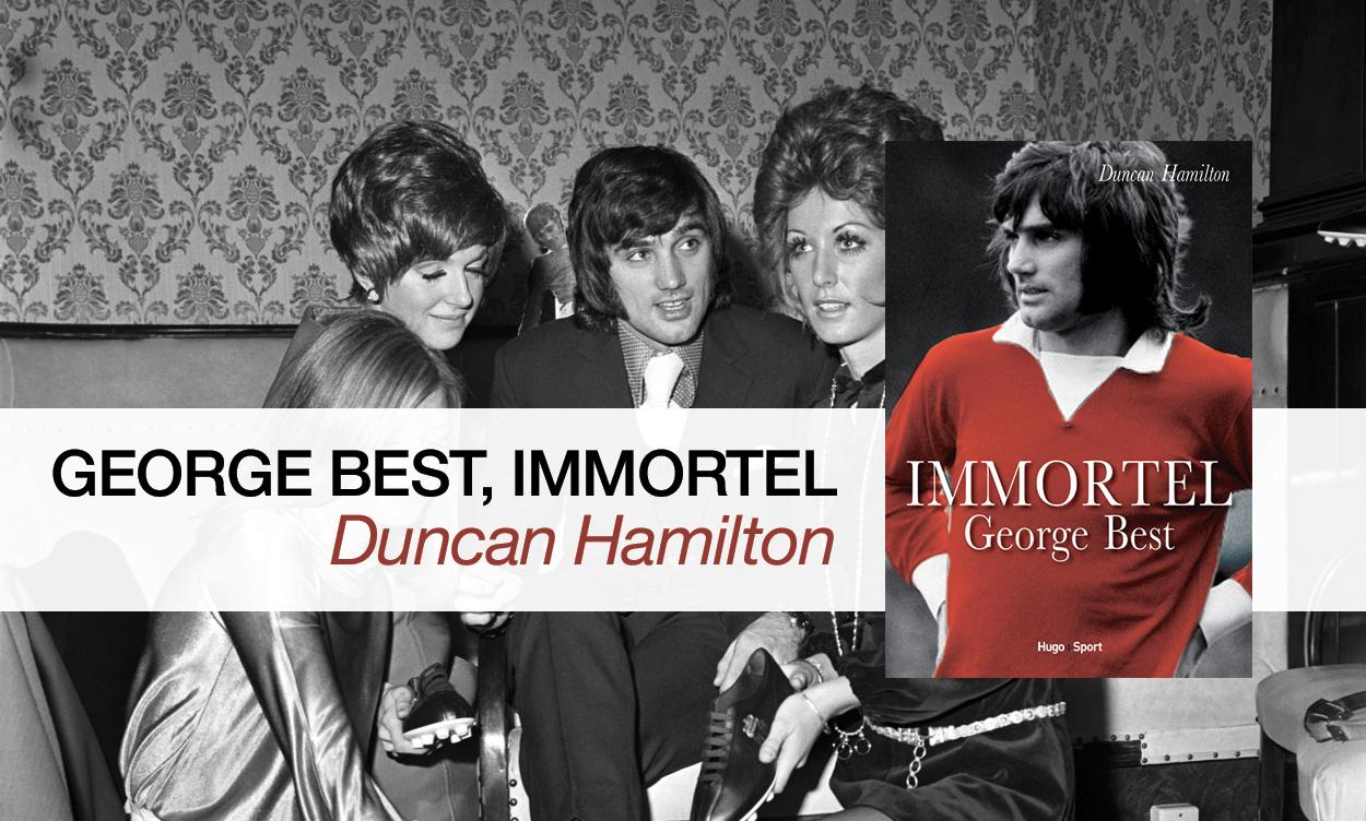 La plus belle biographie de George Best