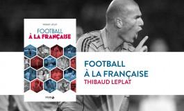 «Football à la française»: le ballon rond est un art