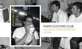 Culture Club : un regard intime sur 30 ans du PSG