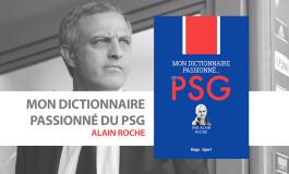 Le PSG de A à Y par Alain Roche