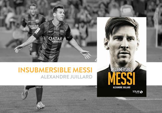 Le livre qui raconte l'avènement de Messi
