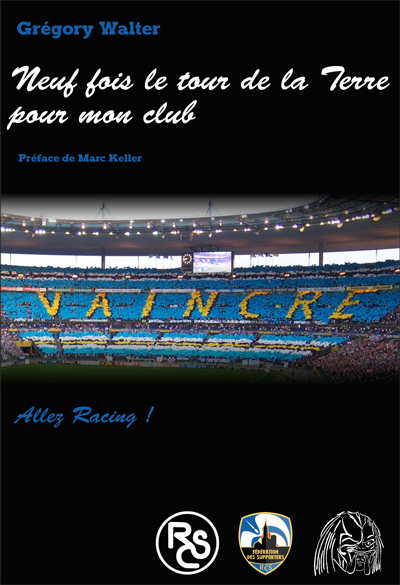 Il fait le tour du monde pour voir le Racing Club de Strasbourg