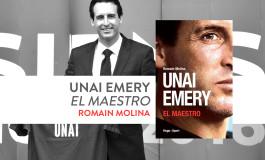 Unai Emery, la biographie d'El Maestro