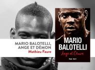 Mario Balotelli, le Niçois Ange et démon
