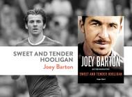 Autobiographie de Joey Barton : une carrière de dingue