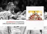 AS Monaco : le marathon des champions