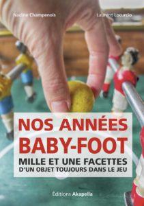 Nos années baby-foot : retour vers le futur