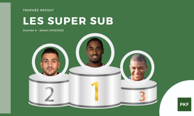 Election du Super Sub de Ligue 1 – Journée 8