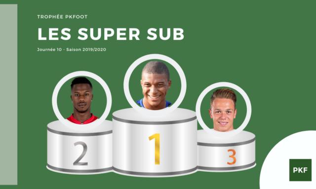 Election du Super Sub de Ligue 1 – Journée 10
