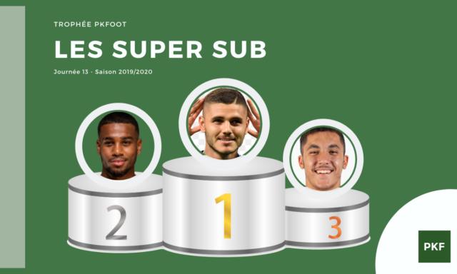 Election du Super Sub de Ligue 1 – Journée 13