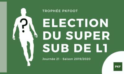 super sub Ligue 1 J21