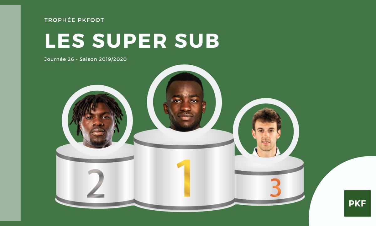Election du Super Sub de Ligue 1 – Journée 26