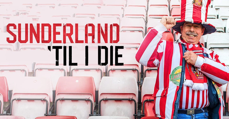 TOU DOUM ! : « Sunderland 'til I Die » va revenir pour une deuxième saison