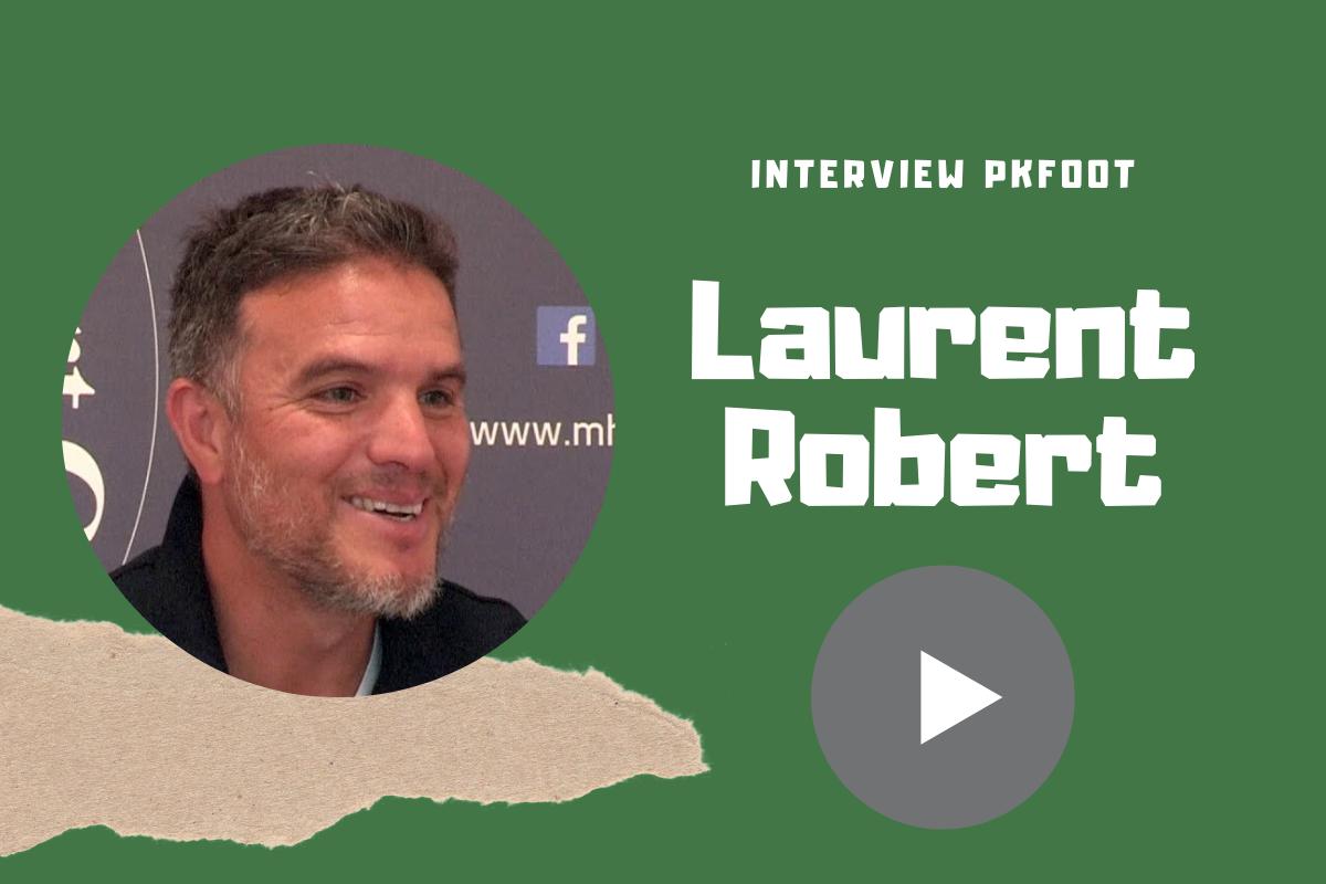 Interview Laurent Robert