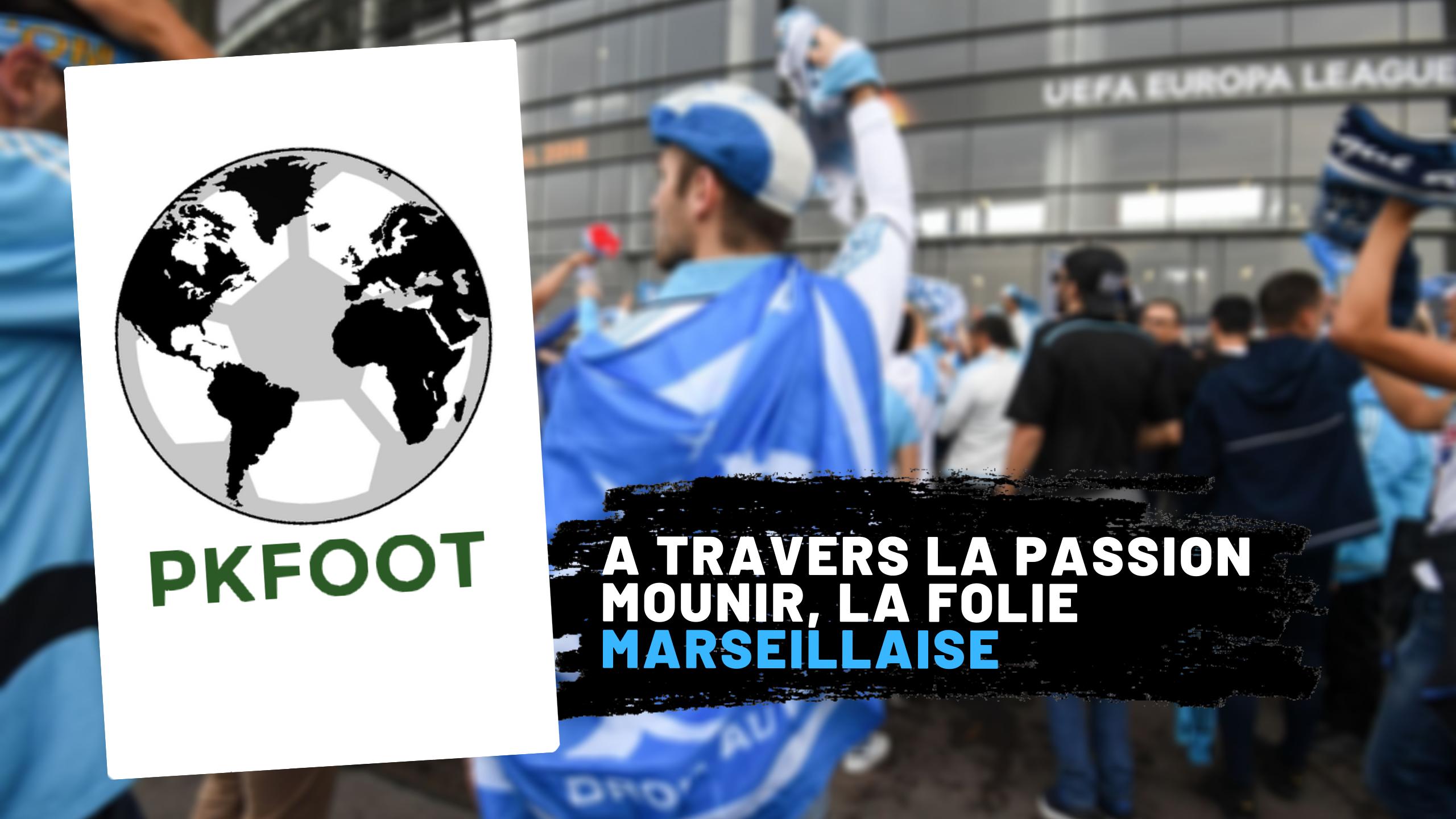 À travers la passion E01 : Mounir, la folie marseillaise