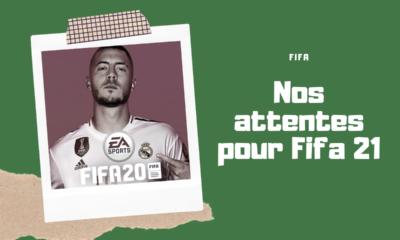 Attentes Fifa 21