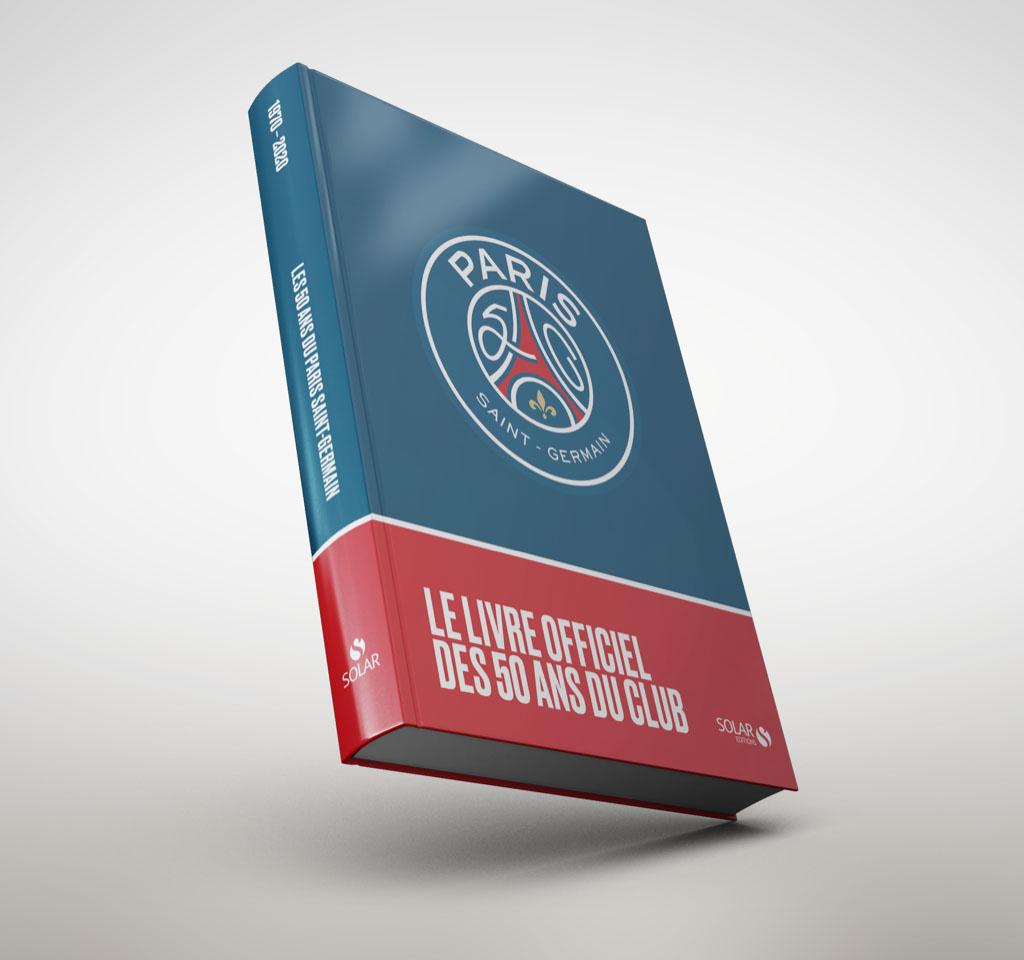 Revivez les 50 ans du PSG, en livre
